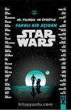 Starwars 40. Yılında 40 Öyküyle Farklı Bir Açıdan