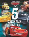 Disney Arabalar 5 Dakikalık Öyküler