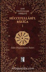 Hüccetullahi'l-Baliğa (2 Cilt Takım)