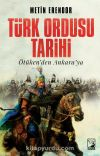 Türk Ordusu Tarihi & Ötüken'den Ankara'ya