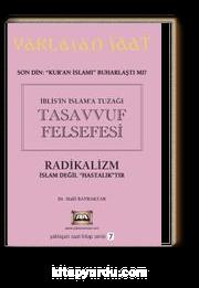 İblis'in İslam'a Tuzağı Tasavvuf Felsefesi