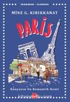 Paris / Yolculuklar / İzlenimler 1 & Dünyanın En Romantik Kenti