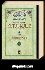 Kûtü'l-Kulûb (4 Cilt) & Kalplerin Azığı