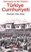 Karmaşa ve Bir Düzen :Türkiye Cumhuriyeti