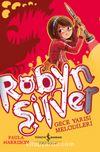 Robyn Silver & Gece Yarısı Melodileri