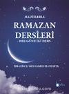 Hadislerle Ramazan Dersleri & Her Güne İki Ders