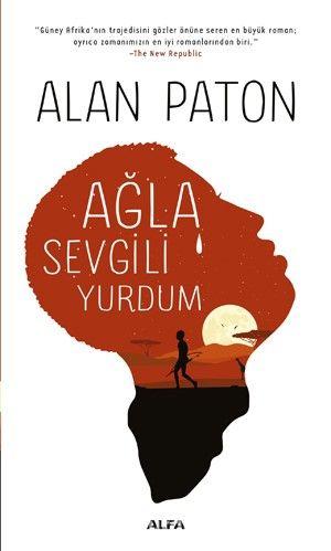 Ağla Sevgili Yurdum - Alan Paton pdf epub
