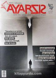 Ayarsız Aylık Fikir Kültür Sanat ve Edebiyat Dergisi Sayı: 27 Mayıs 2018
