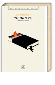 Yakma Zevki & Fahrenheit 451 Öyküleri