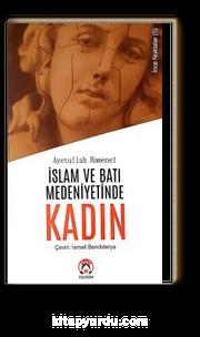 İslam ve Batı Medeniyetlerinde Kadın / İnce Noktalar 5