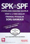 SPF Lisanslama Sınavlarına Hazırlık Düzey 2-3, Türev Araçlar Finansal Piyasalar Soru Bankası