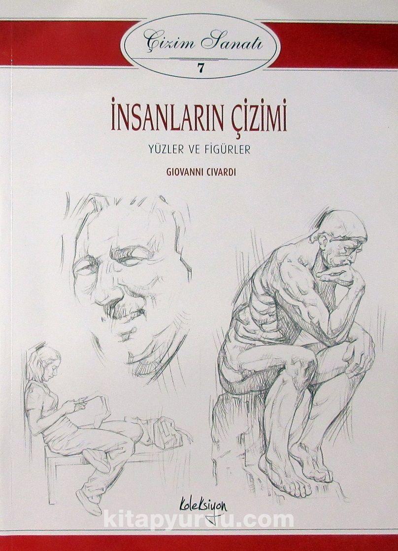 Çizim Sanatı Serisi 7 / İnsanların Çizimi Yüzler ve Figürler - Giovanni Civardi pdf epub