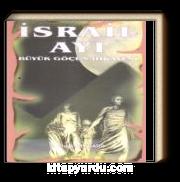 İsrail Ayı & Büyük Göçün Hikayesi