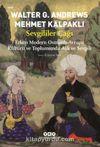 Sevgililer Çağı & Erken Modern Osmanlı-Avrupa Kültürü ve Toplumunda Aşk ve Sevgili
