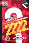 KPSS Ve Diğer ÖSYM Sınavları Vatandaşlık 2222 Soru Bankası