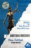 KPSS ve Tüm Kurum Sınavları İçin Anayasa Hukuku Konu Anlatımlı