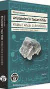 Aristoteles'in Taşlar Kitabı & İnceleme - Arapça Metin - Çeviri - Yorum
