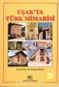 Uşak'ta Türk Mimarisi - Yrd. Doç. Dr. Kasım İnce pdf epub