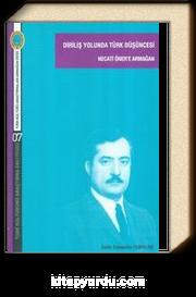 Diriliş Yolunda Türk Düşüncesi & Necati Öner'e Armağan