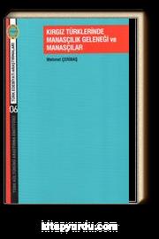 Kırgız Türklerinde Manasçılık Geleneği ve Manasçılar