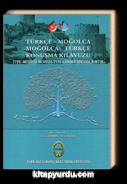 Türkçe-Moğolca Moğolca-Türkçe Konuşma Kılavuzu