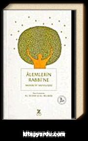 Alemlerin Rabbi'ne Münacat Antolojisi
