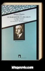 Gurabahane-i Laklakan ve Diğer Yazıları / Bütün Eserleri 3