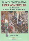 İslam'da Devlet Yönetimi Lider Yöneticiler - Hz. Muhammed - Hz. Ebubekir - Hz. Ömer - Hz. Osman - Hz. Ali