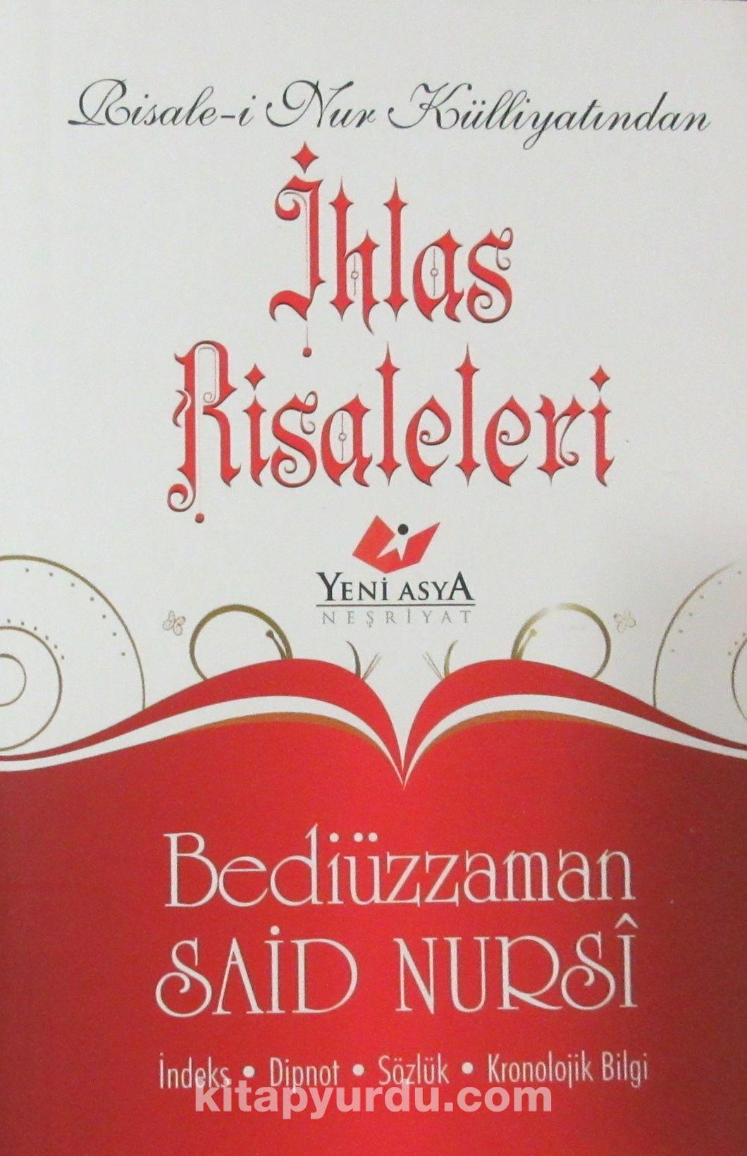 Risale-i Nur Külliyatından İhlas Risaleleri - Bediüzzaman Said Nursi pdf epub