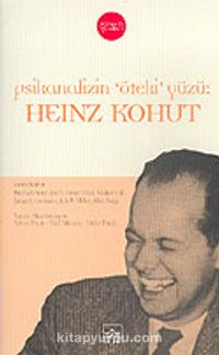 Psikanalizin Öteki Yüzü: Heinz Kohut - Ferit Edgü pdf epub