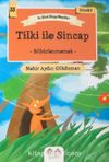 Tilki ile Sincap - Böbürlenmemek / En Güzel Dünya Masalları