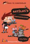 Natilus'u Kurtarmalıyız / Aras ve Canavarlar
