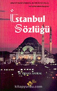 İzahlı İstanbul Sözlüğü - M. Orhan Bayrak pdf epub