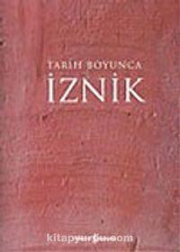 İznik: Tarih Boyunca (Türkçe) -  pdf epub
