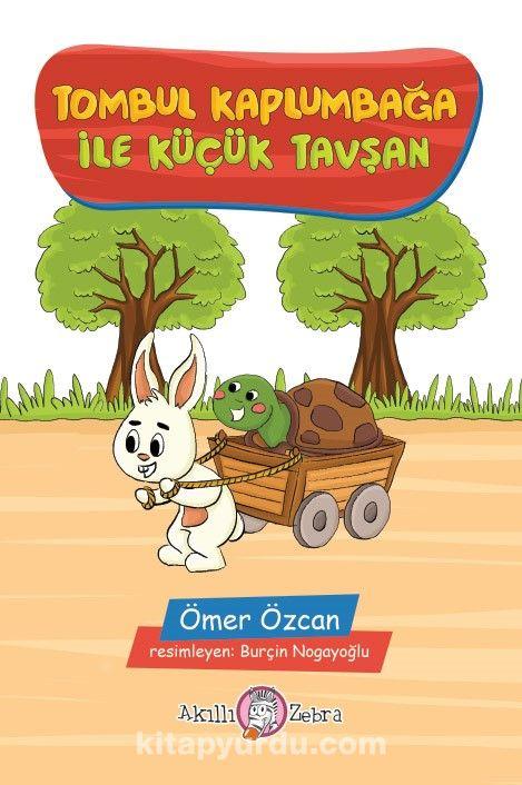 Tombul Kaplumbağa ile Küçük Tavşan - Ömer Özcan pdf epub