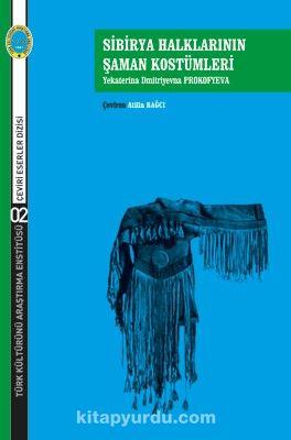 Sibirya Halklarının Şaman Kostümleri - Nadejda Petrovna Direnkova pdf epub
