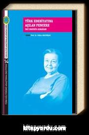 Türk Edebiyatına Açılan Pencere & İnci Enginün Armağanı