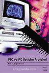 PIC ve PC İletişim Projeleri