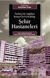 Şehir Hastaneleri & Türkiye'de Sağlıkta Kamu-Özel Ortaklığı