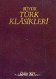 Büyük Türk Klasikleri / 14. Cilt