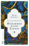 Erzurumlu Bilge İmam Muhammed Lutfi Efendi