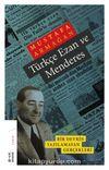 Türkçe Ezan ve Menderes & Bir Devrin Yazılamayan Gerçekleri