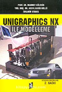 Unigraphics NX İle Modelleme