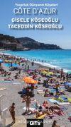 Yuvarlak Dünyanın Köşeleri Cote D'Azur