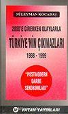 2000'e Girerken Olaylarla Türkiye'nın Çıkmazları (1998-1999)