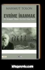 Evrime İnanmak & En Anlaşılır Dilden Evrimin Kısa Özet
