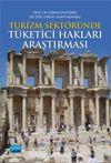 Turizm Sektöründe Tüketici Hakları Araştırması