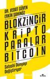 Blokzincir - Kripto Paralar - Bitcoin & Satoshi Dünyayı Değiştiriyor