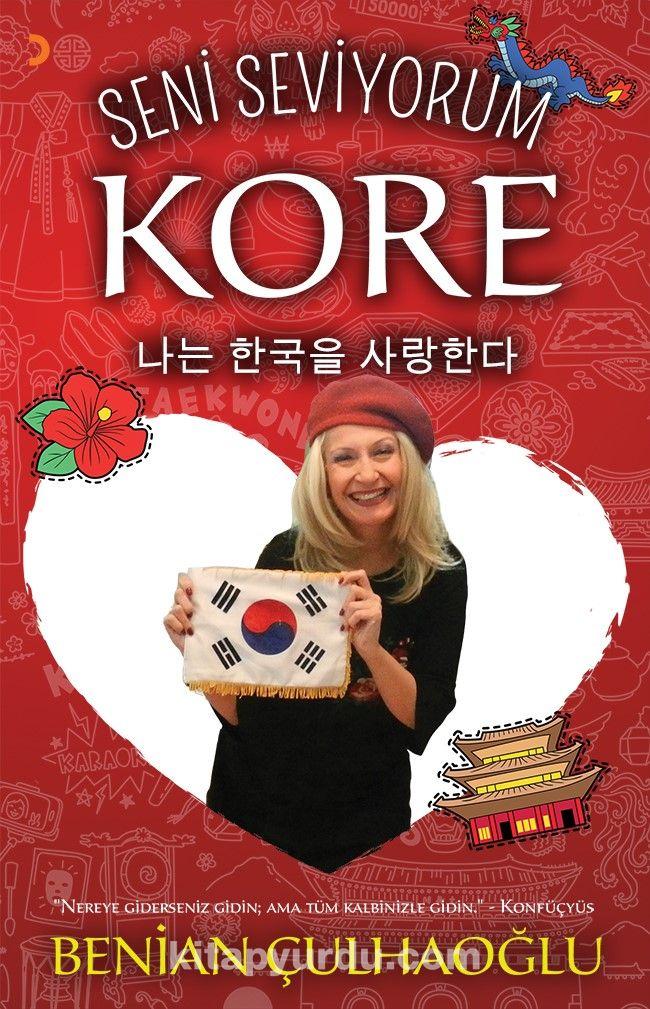 Seni Seviyorum Kore - Benian Çulhaoğlu pdf epub