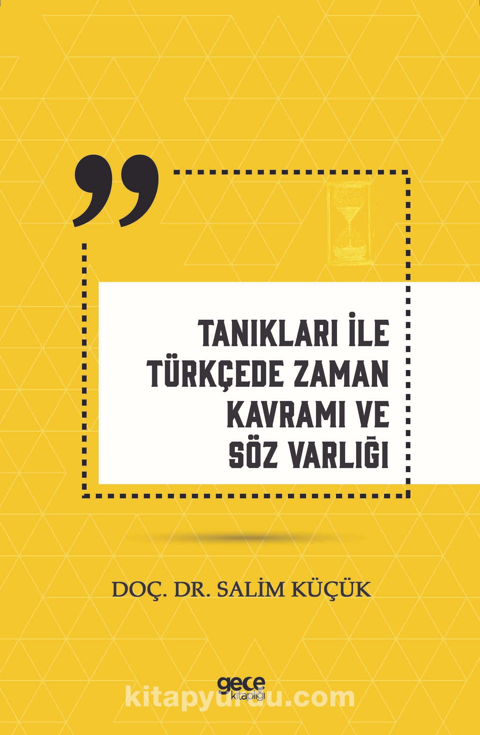 Tanıkları ile Türkçede Zaman Kavramı ve Söz Varlığı